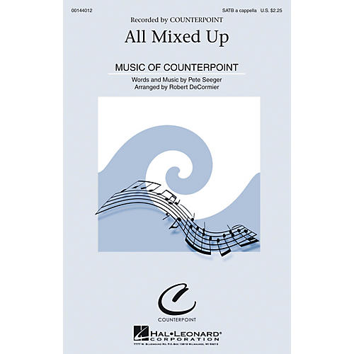 Hal Leonard All Mixed Up SATB by Pete Seeger arranged by Robert DeCormier