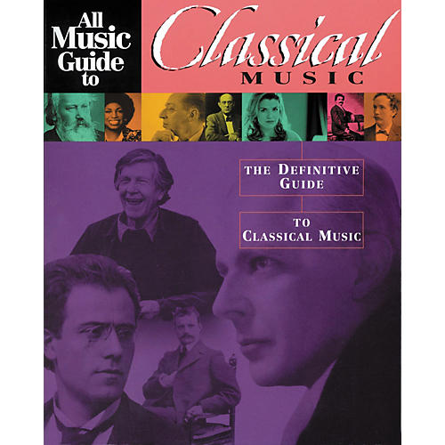 Backbeat Books All Music Guide to Classical Music - The Definitive Guide to Classical Music (Book)-thumbnail
