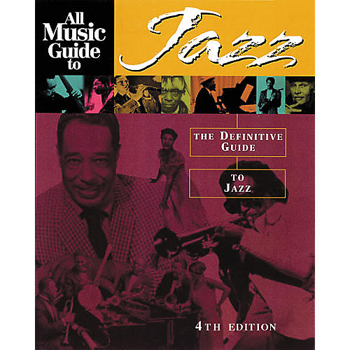 Backbeat Books All Music Guide to Jazz Book