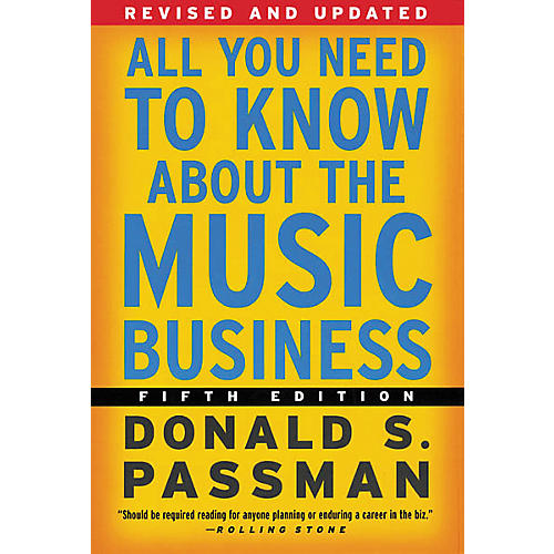 Simon & Schuster All You Need to Know About the Music Business - 5th Edition Book