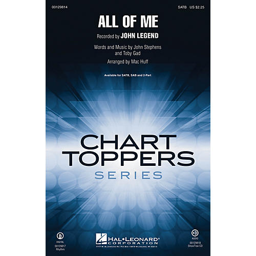 Hal Leonard All of Me SAB by John Legend Arranged by Mac Huff