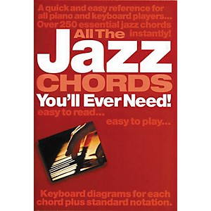 Music Sales All the Jazz Chords You'll Ever Need Music Sales America Series...