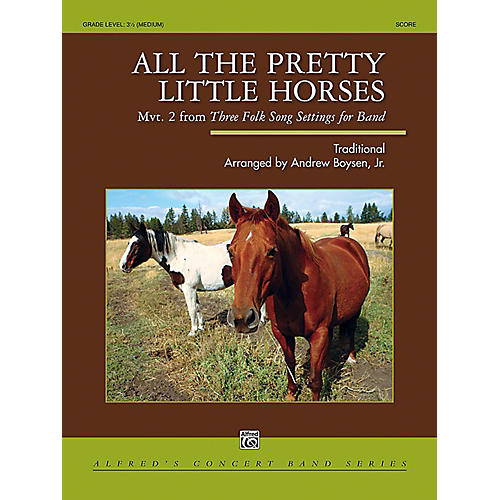 Alfred All the Pretty Little Horses Concert Band Grade 3.5 Set