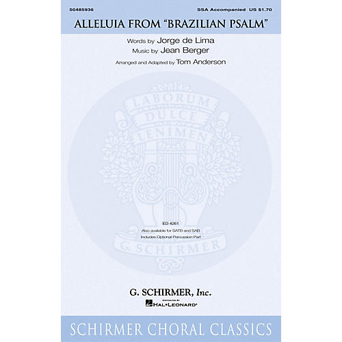 G. Schirmer Alleluia (from Brazilian Psalm) SSA arranged by Tom Anderson
