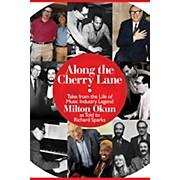Cherry Lane Along the Cherry Lane Book Series Hardcover Written by Richard Sparks