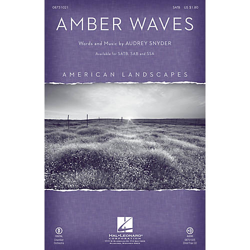 Hal Leonard Amber Waves (from American Landscapes) SATB composed by Audrey Snyder