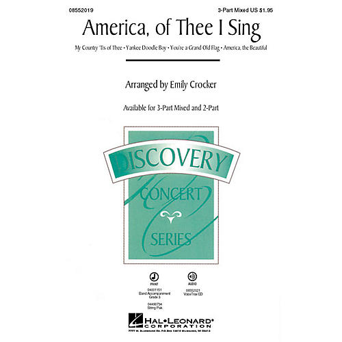 Hal Leonard America, of Thee I Sing (Medley) Discovery Level 2 3-Part Mixed arranged by Emily Crocker