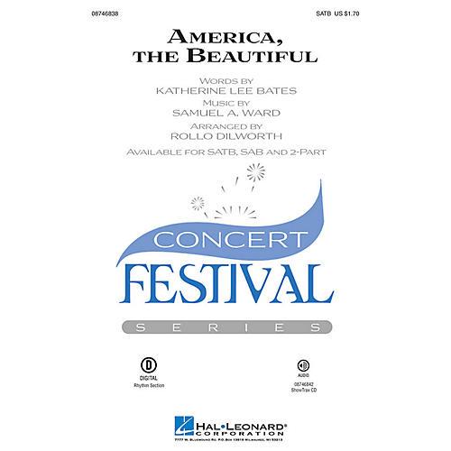 Hal Leonard America, the Beautiful SAB Arranged by Rollo Dilworth