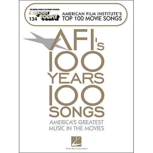 Hal Leonard American Film Institute's Top 100 Movie Songs E-Z Play 134