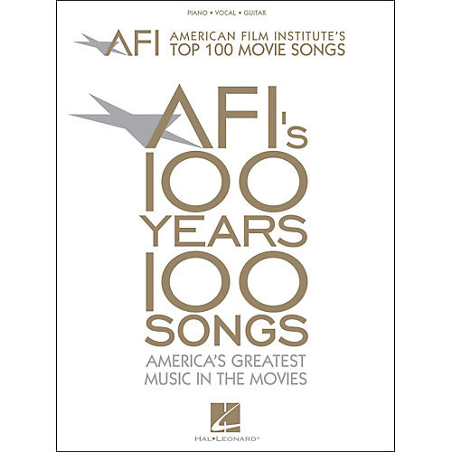 Hal Leonard American Film Institute's Top 100 Movie Songs arranged for piano, vocal, and guitar (P/V/G)-thumbnail