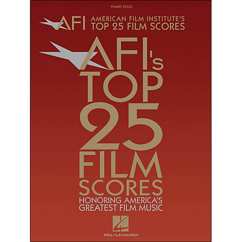 Hal Leonard American Film Institute's Top 25 Film Scores arranged for piano, vocal, and guitar (P/V/G)-thumbnail
