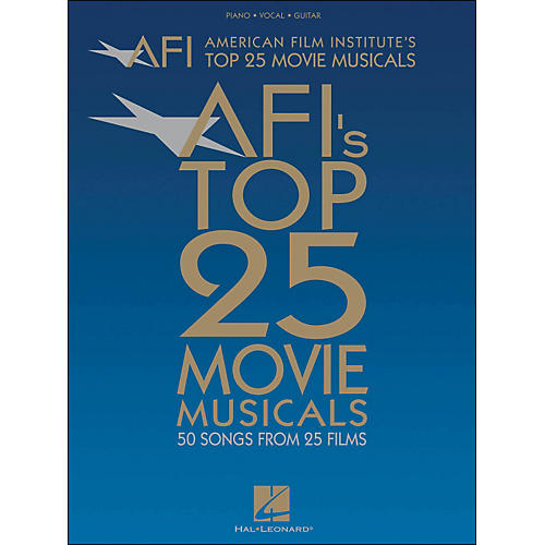 Hal Leonard American Film Institute's Top 25 Movie Musicals arranged for piano, vocal, and guitar (P/V/G)-thumbnail