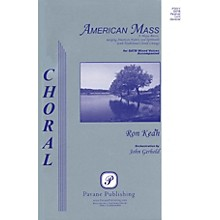 Pavane American Mass (Full Orchestra Score (for SATB)) Score Composed by Ron Kean
