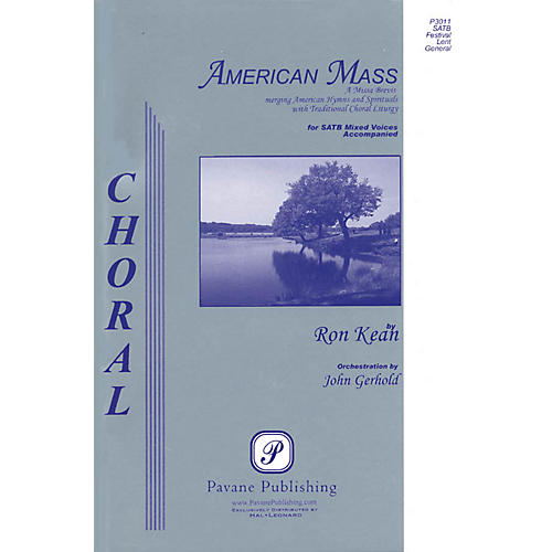 Pavane American Mass Listening CD Composed by Ron Kean