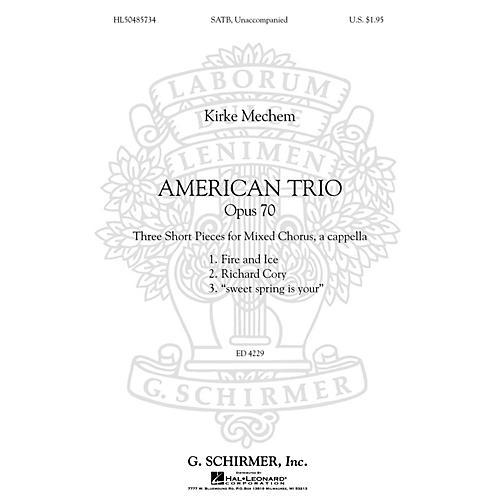 G. Schirmer American Trio (Opus 70) SATB composed by Kirke Mechem