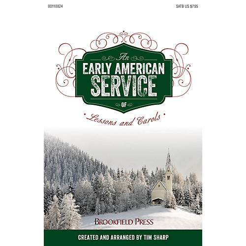 Brookfield An Early American Service of Lessons and Carols SATB arranged by Tim Sharp