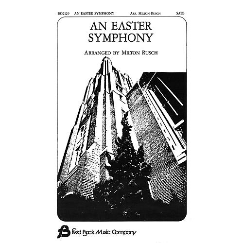 Fred Bock Music An Easter Symphony (3 Octaves of Handbells) SATB arranged by Milton Rusch