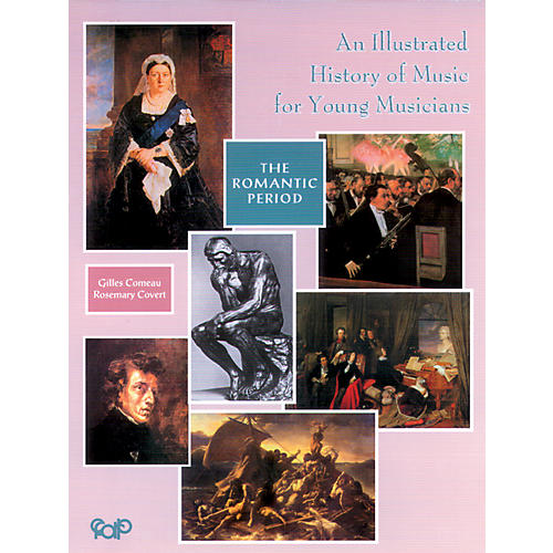 Alfred An Illustrated History of Music for Young Musicians, The Romantic Period (Book)-thumbnail