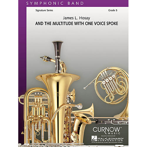 Curnow Music And the Multitude with One Voice Spoke (Grade 5 - Score and Parts) Concert Band Level 5 by James L Hosay