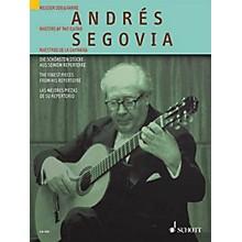 Schott Andrés Segovia (The Finest Pieces from His Repertoire) Schott Series