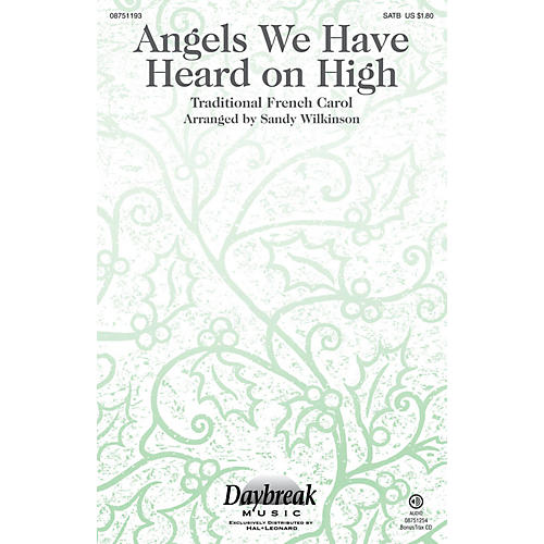 Daybreak Music Angels We Have Heard on High SATB arranged by Sandy Wilkinson