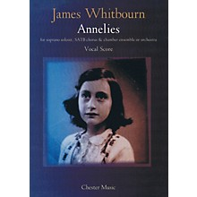Chester Music Annelies (Vocal Score) Vocal Score Composed by James Whitbourn