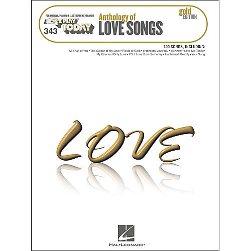 Hal Leonard Anthology Of Love Songs Gold Edition E-Z Play 343