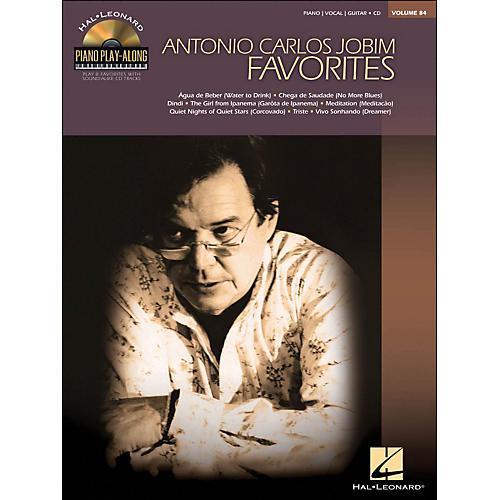 Hal Leonard Antonio Carlos Jobim Favorites - Piano Play-Along Volume 84 (CD/Pkg) arranged for piano, vocal, and guitar (P/V/G)