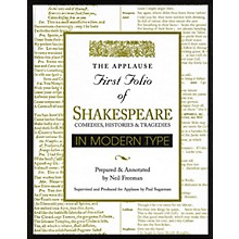 Applause Books Applause First Folio of Shakespeare in Modern Type Applause Books Series Hardcover by William Shakespeare