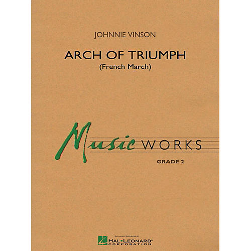 Hal Leonard Arch Of Triumph (French March) - MusicWorks Concert Band Grade 2-thumbnail