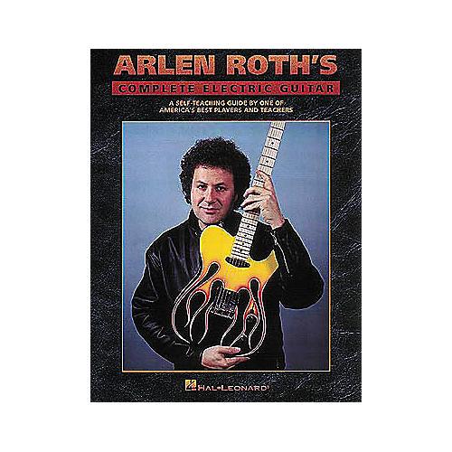 Hal Leonard Arlen Roth's Complete Electric Guitar Book