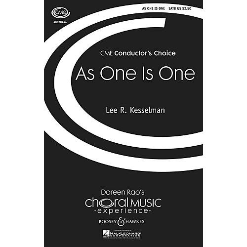 Boosey and Hawkes As One Is One (CME Conductor's Choice) SATB composed by Lee Kesselman