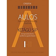 Editio Musica Budapest Aulos 1 - Piano Pieces for Practicing Polyphony ([Kétágú Síp]) EMB Series Softcover