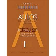 Editio Musica Budapest Aulos 1 - Piano Pieces for Practicing Polyphony ([Kétágú Síp]) EMB Series Softcover