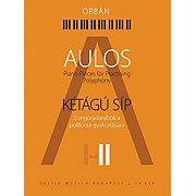 Editio Musica Budapest Aulos 2 - Piano Pieces for Practicing Polyphony ([Kétágú Síp]) EMB Series Softcover