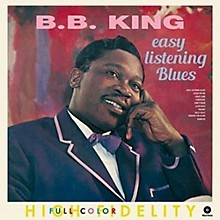 B.B. King - Easy Listening Blues + 4 Bonus Tracks