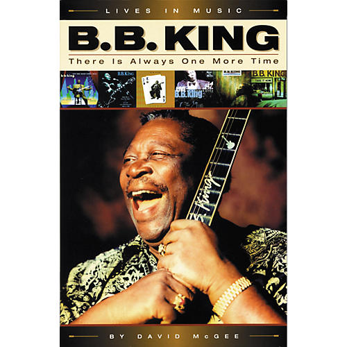 Backbeat Books B.B. King - There is Always One More Time (Book)