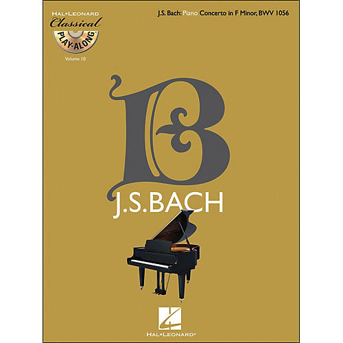 Hal Leonard Bach: Piano Concerto In F Minor, Bwv 1056 - Classical Play-Along Book/CD Vol 10