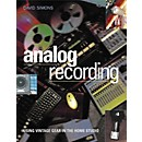Backbeat Books Analog Recording - Using Vintage Gear in Home Studios (Book) (331350)