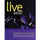 Backbeat Books The Live Sound Manual Book (330933)