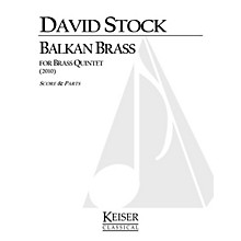 Lauren Keiser Music Publishing Balkan Brass (for Brass Quintet) LKM Music Series by David Stock