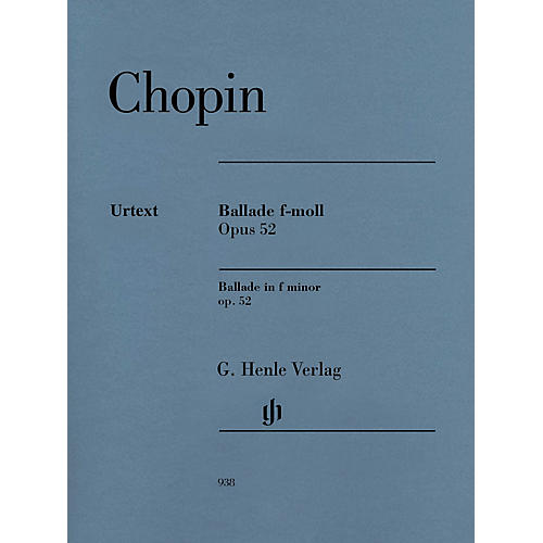 G. Henle Verlag Ballade in F minor Op. 52 Henle Music Softcover by Frédéric Chopin Edited by Norbert Müllemann