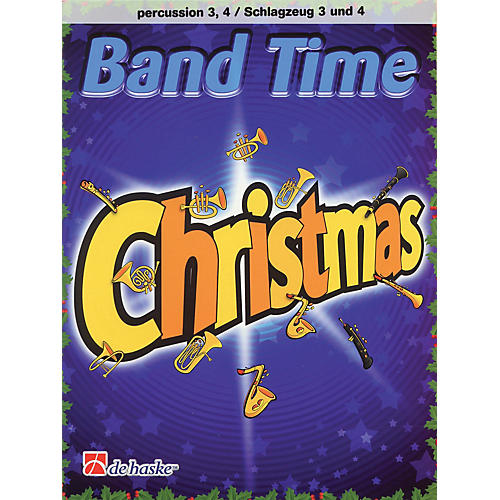 De Haske Music Band Time Christmas (Percussion 3, 4) De Haske Play-Along Book Series Softcover by Robert van Beringen