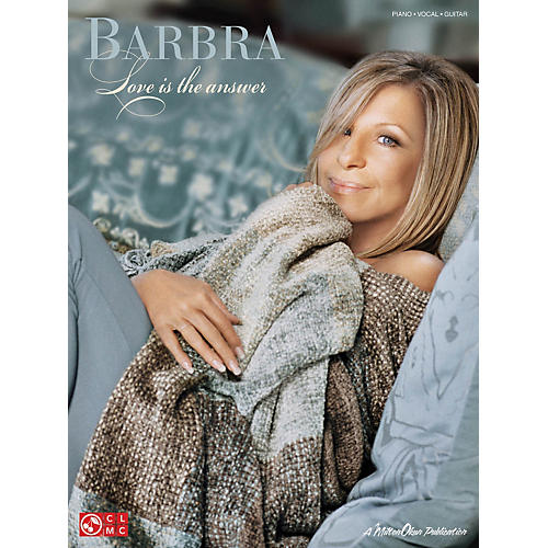 Cherry Lane Barbra Streisand - Love Is The Answer PVG Songbook