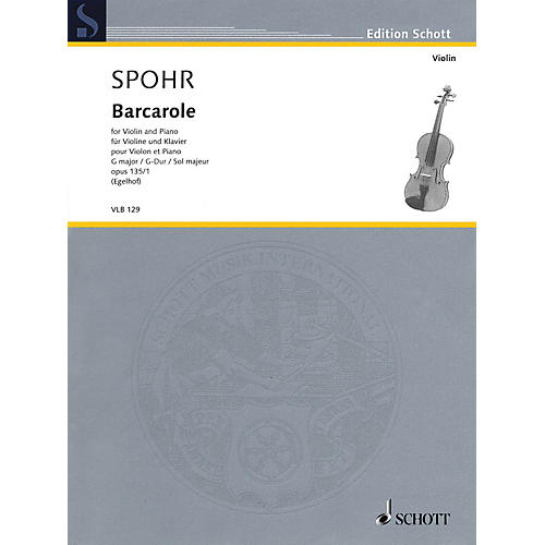 Schott Barcarole in G Major, Op. 135, No. 1 (from 6 Salon Pieces Violin and Piano) String Series Softcover