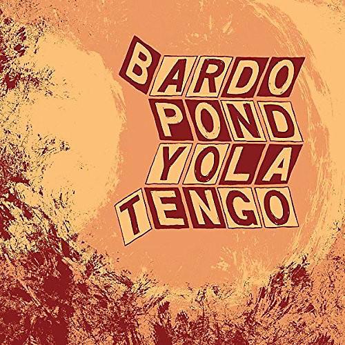Alliance Bardo Pond & Yo La Tengo - Parallelogram A La Carte: Bardo Pond & Yo La Tengo