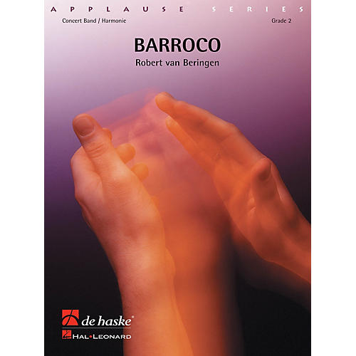 De Haske Music Barocco (Brass Band Score and Parts) De Haske Brass Band Series by Robert van Beringen