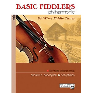Alfred Basic Fiddlers Philharmonic Old-Time Fiddle Tunes Violin Book by Alfred