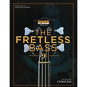 Backbeat Books Bass Player Presents The Fretless Bass