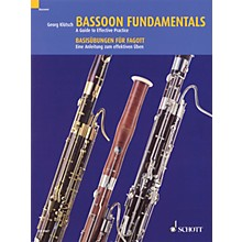 Schott Bassoon Fundamentals (A Guide to Effective Practice) Schott Series Softcover